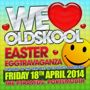 The Easter Old Skool Eggstravaganza
